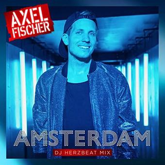 AXEL FISCHER - Amsterdam (DJ Herzbeat Mix) (Polydor/Universal/UV)