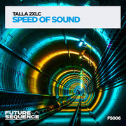 TALLA 2XLC - Speed Of Sound (Future Sequence/Planet Punk/KNM)