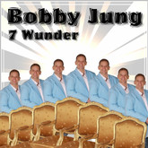 BOBBY JUNG - 7 Wunder (Fiesta/KNM)