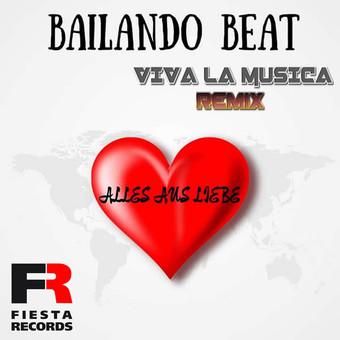 BAILANDO BEAT - Alles Aus Liebe (Fiesta/KNM)