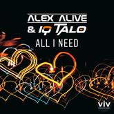 ALEX ALIVE & IQ TALO - All I Need (Miami)