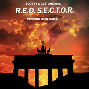 SCOTTY & CJ STONE PRES. R.E.D. S.E.C.T.O.R. - Invasion Over Berlin (Fairlight/A 45/KNM)