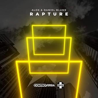 ALOK & DANIEL BLUME - Rapture (Positiva/Universal/UV)