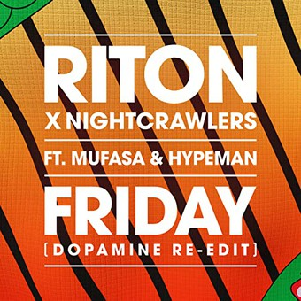 RITON, NIGHTCRAWLERS, MUFASA & HYPEMAN - Friday (Ministry Of Sound)