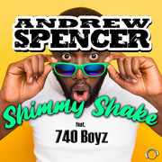 ANDREW SPENCER FEAT. 740 BOYZ - Shimmy Shake 2K21 (Mental Madness/KNM)