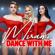 MIRAMI - Dance With Me (Mental Madness/KNM)