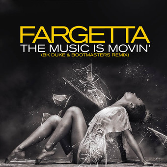 FARGETTA - The Music Is Movin' (BK Duke & Bootmasters Extended Remix) (ZYX)