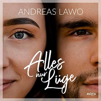 ANDREAS LAWO - Alles Nur Lüge (MOVA Music)