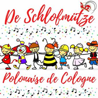 DE SCHLOFMÜTZE - Polonaise De Cologne (Fiesta/KNM)