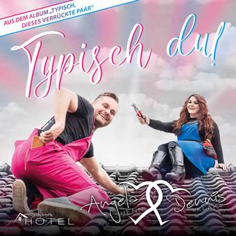 ANGELA HENN & DENNIS KLAK - Typisch Du (Schlagerhotel)