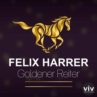 FELIX HARRER - Goldener Reiter (Viventas/KNM)