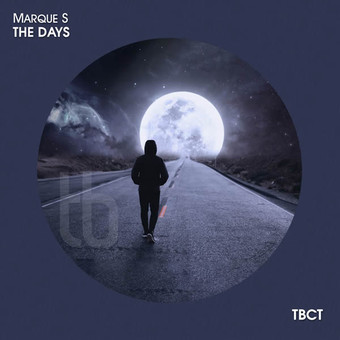 MARQUE S - The Days (TB Clubtunes/Believe)