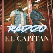 RADDO - El Capitan (Tkbz Media/Virgin/Universal/UV)