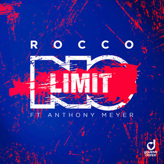 ROCCO FEAT. ANTHONY MEYER - No Limit (You Love Dance/Planet Punk/KNM)