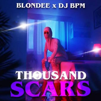 BLONDEE x DJ BPM - Thousand Scars (Global Basss One/Polydor/Island/Universal/UV)