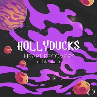 HOLLYDUCKS - Heart Recovery (Li Lalalala…) (Mental Madness/KNM)