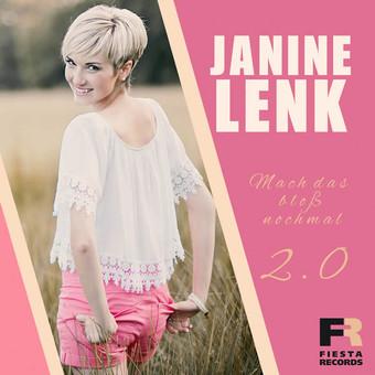 JANINE LENK - Mach Das Bloß Nochmal 2.0 (Fiesta/KNM)