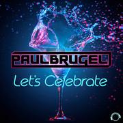 PAUL BRUGEL - Let's Celebrate (Mental Madness/KNM)