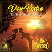 DJ PEDRO - Don Pedro (Ein Küsschen In Ehren) (Fiesta/KNM)
