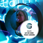 NULIFE - Let Me Come To Get Around (TB Media/KNM)