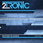 2TRONIC - Rhythm To Dance (ADM Soundworks)