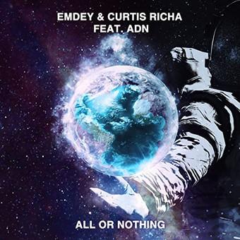 EMDEY & CURTIS RICHA FEAT. ADN - All Or Nothing (Munix)