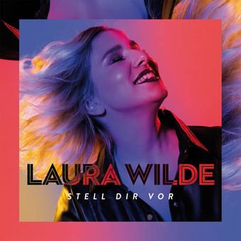 LAURA WILDE - Stell Dir Vor (DA Music)