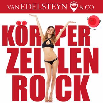 VAN EDELSTEYN & CO - Körperzellen Rock (Jede Zelle Meines Körpers Ist Glücklich) (ZYX)