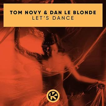 TOM NOVY & DAN LE BLONDE - Let's Dance (Kontor/KNM)