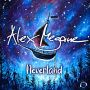 ALEX MEGANE - Neverland (Mental Madness/KNM)