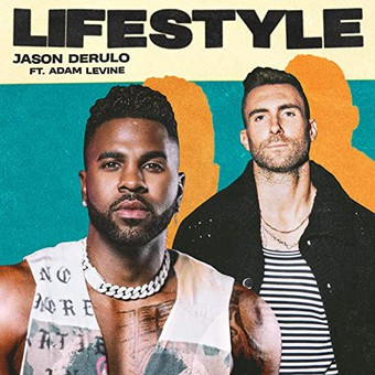 JASON DERULO FEAT. ADAM LEVINE - Lifestyle  (Atlantic/Warner)