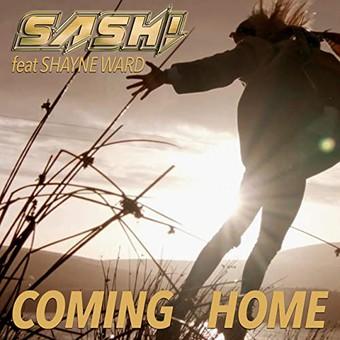 SASH! FEAT. SHAYNE WARD - Coming Home (Tokapi/High Fashion)