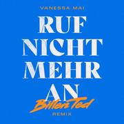 VANESSA MAI - Ruf Nicht Mehr An (Ariola/Sony)