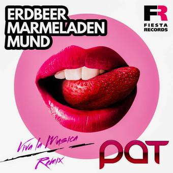 PAT - Erdbeermarmeladenmund (Fiesta/KNM)