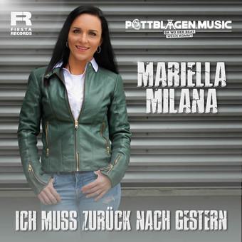 MARIELLA MILANA - Ich Muss Zurück Nach Gestern (Fiesta/KNM)