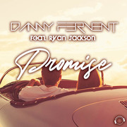 DANNY FERVENT FEAT. RYAN JACKSON - Promise (Mental Madness/KNM)