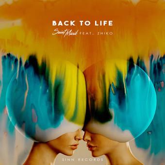 SAINT MÜSIK FEAT. ZHIKO - Back To Life (Sinn Records)