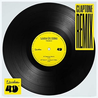 TRANS-X - Living On Video (Claptone Remix) (Unidisc/Universal/UV)