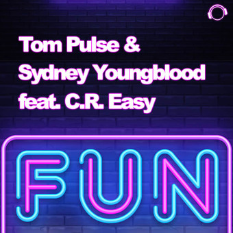 TOM PULSE & SYDNEY YOUNGBLOOD FEAT. C.R. EASY - Fun (Mental Madness/KNM)