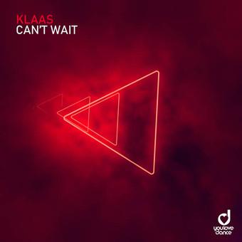 KLAAS - Can't Wait (You Love Dance/Planet Punk/KNM)