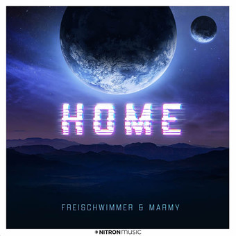 FREISCHWIMMER & MARMY - Home (Dusty Desert/Planet Punk/NITRON music/Sony)