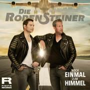 DIE RODENSTEINER - Noch Einmal Zum Himmel (Fiesta/KNM)