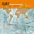 CLUB 7 - Everybody (Move Around) (Ministry Of Sound/DMD)