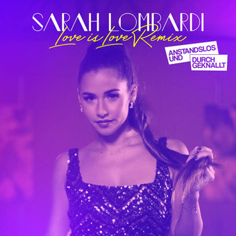 SARAH LOMBARDI - Love Is Love (Ariola/Sony)