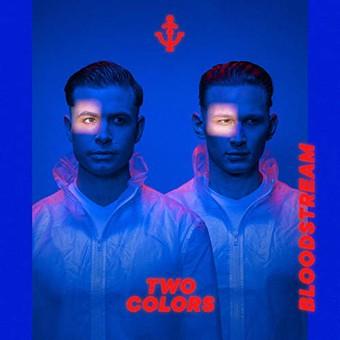 TWOCOLORS - Bloodstream (Virgin/Universal/UV)