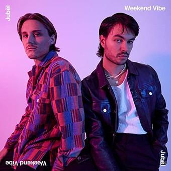 JUBËL - Weekend Vibe (Warner)