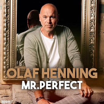 OLAF HENNING - Mr. Perfect (Zoom)