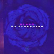 KLAAS - No Superstar (You Love Dance/Planet Punk/KNM)