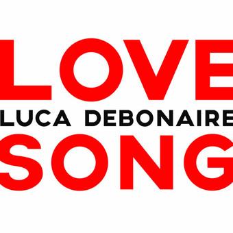 LUCA DEBONAIRE - Love Song (ZYX)