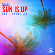 KLAAS FEAT. EMMIE LEE - Sun Is Up (You Love Dance/Planet Punk/KNM)